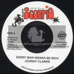 "Black Scorpio-Top Ranking Sound-7""-Every Man Wanna Be Rich / Johnny Clarke"