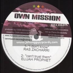 "Own Mission Records-10""-I Dont Know / Ras Zacharri - 2010"