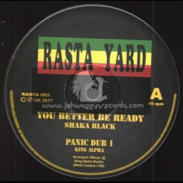 "Rasta Yard-10""-You Better Be Ready / King Alpha Feat. Shaka Black"