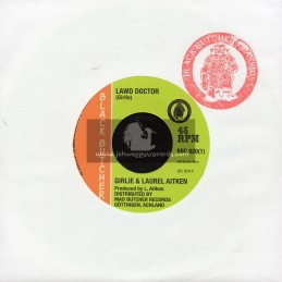"Black Butcher-7""-Lawd Doctor / Girlie And Laurel Aitken + Big Fight In Hell Stadium / Laurel Aitken"