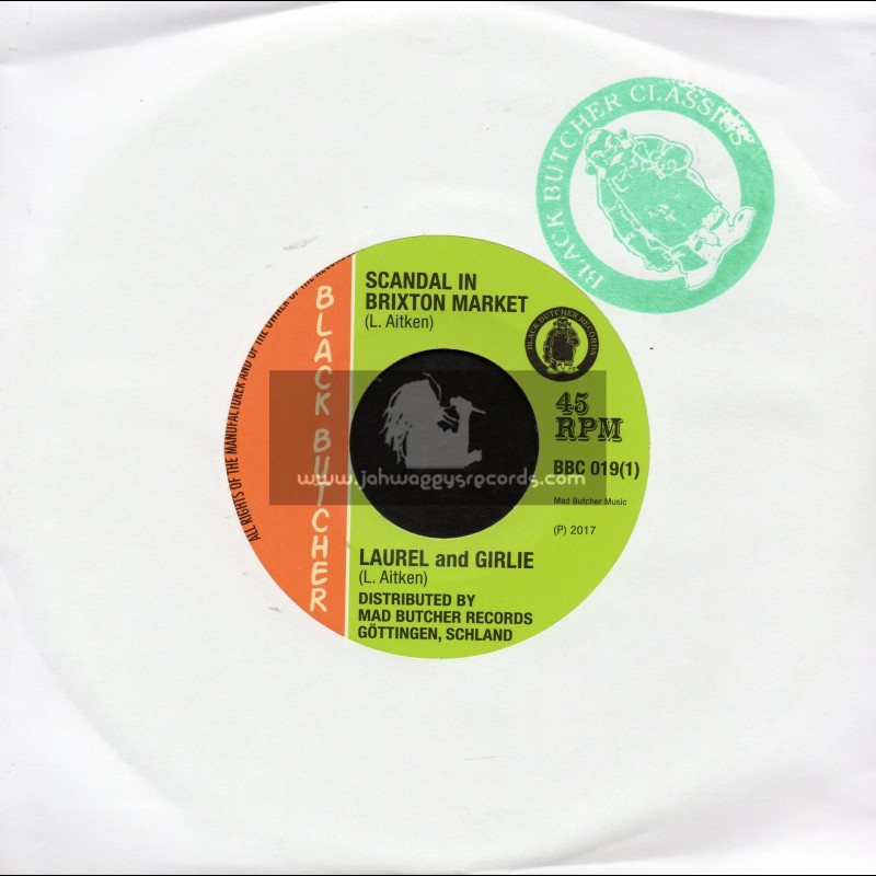 """Black Butcher-7""""-Scandal In Brixton Market / Laurel And Girlie + Soul Jerker / Girlie"""