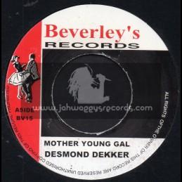 Beverleys Records-Mother Young Gal / Desmond Decker
