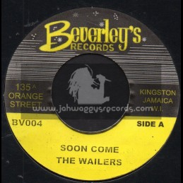 """Beverleys Records-7""""-Soon Come / The Wailers"""