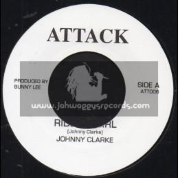 "Attack-7""-Ride On Girl / Johnny Clarke"