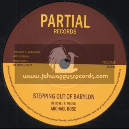 "Partial Records-7""-Stepping Out Of Babylon / Michael Rose + Stepping Dub / Twilight Circus"