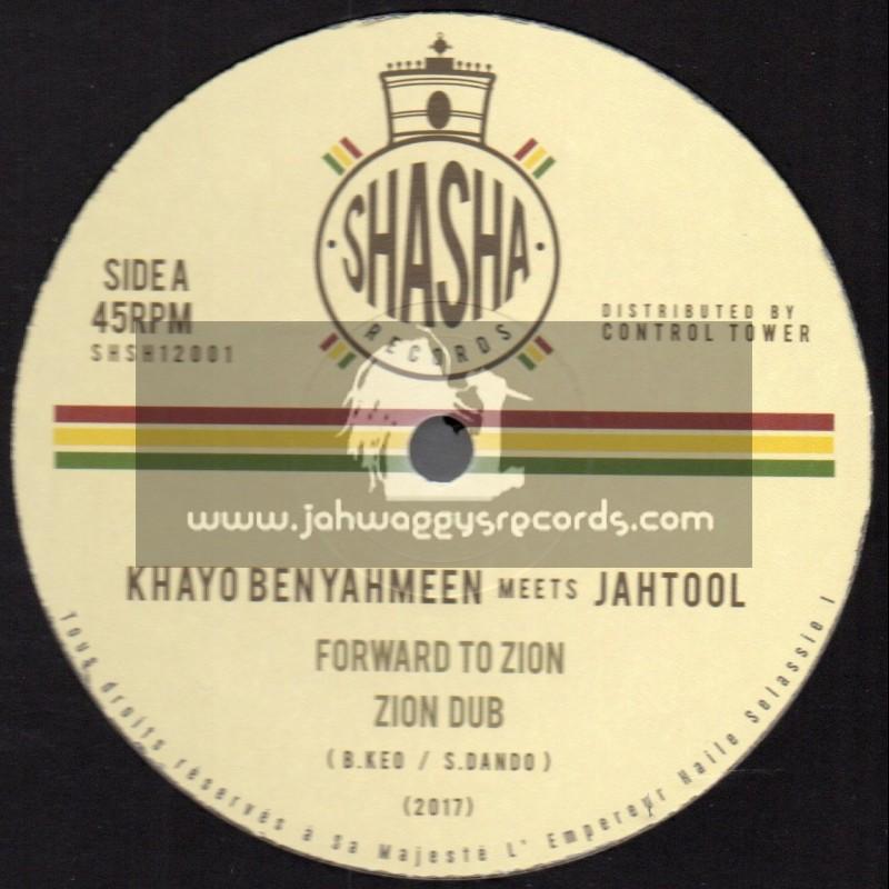 "Shasha Records-12""-Forward To Zion / Khayo Benyahmeen Meets JahTool + Cross The River / Khayo Benyahmeen Meets JahTool"