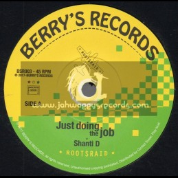 "Berrys Records-7""-Just Doing The Job / Shanti D + Just Doing The Dub / RootsRaid"