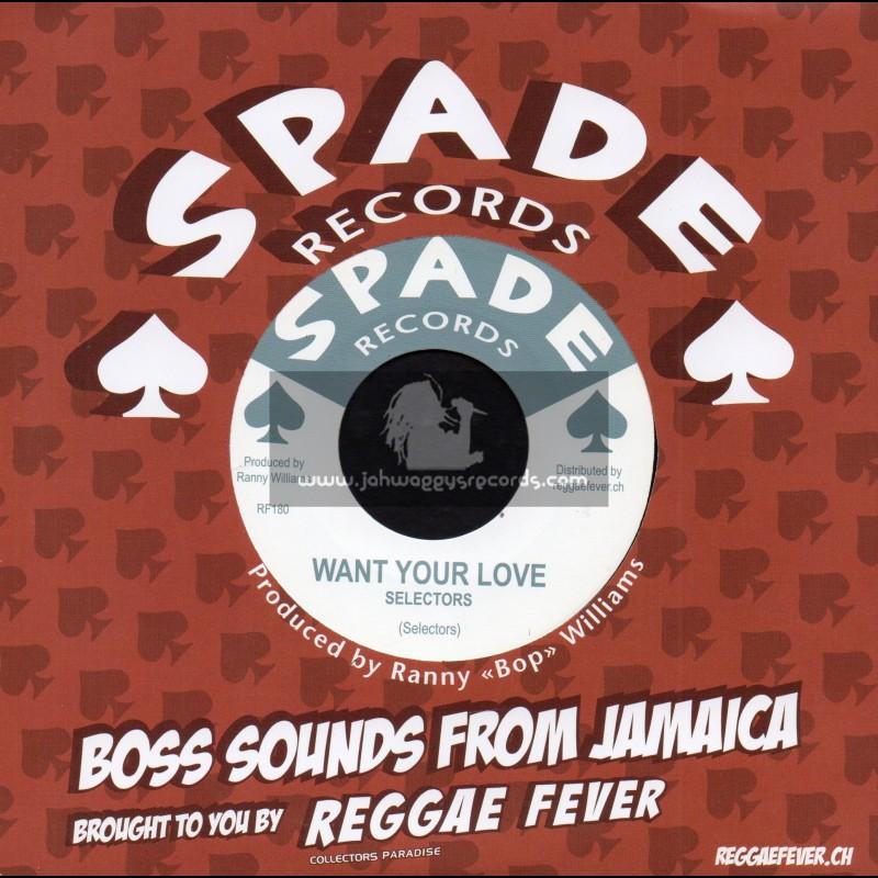 "Spade Records-7""-Want Your Love / Selectors + Memphis Bop / Ranny Williams And Hippy Boys"