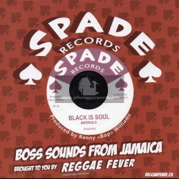 "Spade Records-7""-Black Is Soul / Imperials + Hold My Hand / Al Senior Pone And Ranny Williams - Hippy Boys"