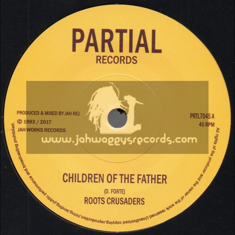 """Partial Records-7""""-Children Of The Father / Roots Crusaders + Abba Pickney Dubplate Cut / Roots Crusaders"""