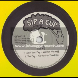 """SIP A CUP-10""""-GET YOUR PAY / WINSTON MACANUFF + THEME FROM LALABELLA / SIP A CUP FAMILY"""