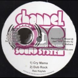 """Channel One Sound System-12""""-Cry Mama / Ras Kayleb + Chucky / Ras Tuffy Irie"""