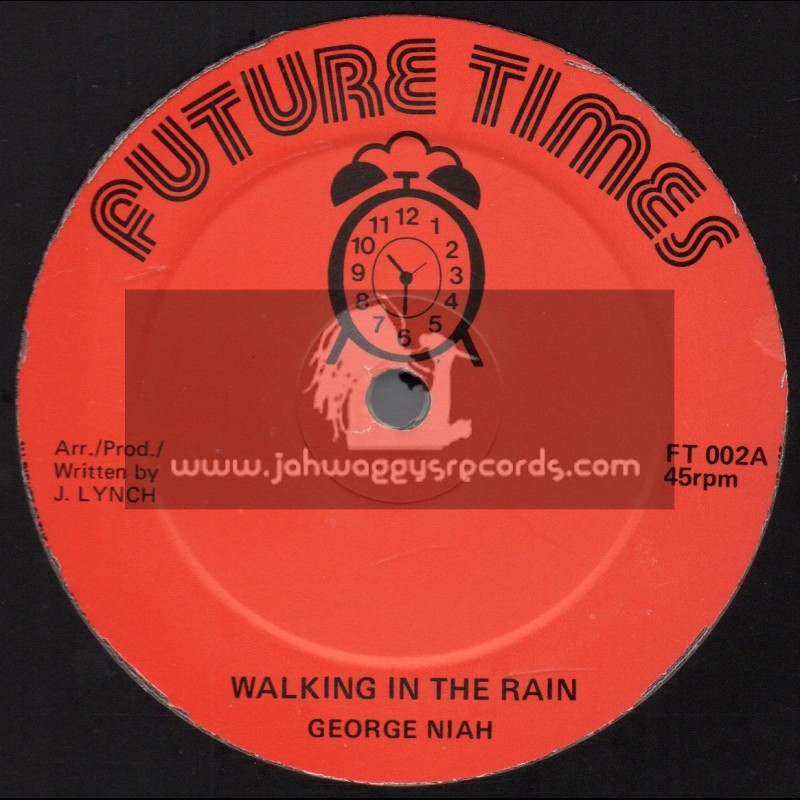 """Future Times-12""""-Walking In The Rain / George Niah + Going To A Party / George Niah"""