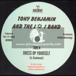 """Archive Recordings-10""""-Dress Up Yourself / Tony Benjamin And The I & I Band"""