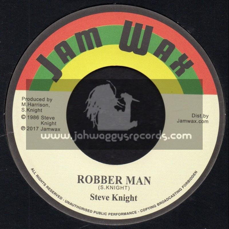 "Jam Wax-7""-Robber Man / Steve Knight"
