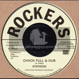 """Rockers-7""""-Chock Full & Dub / Synthesis"""