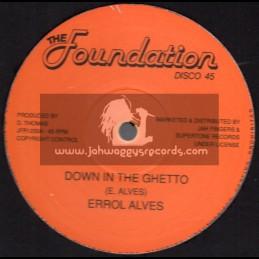 "The Foundation Disco 45-Jah Fingers-12""-Down In The Ghetto / Errol Alves + Sun Is Shining / Errol Alves"