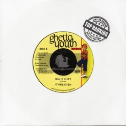 "Ghetto Youth-Top Ranking Sound-7""-Night Shift / O'Neil Dyer"