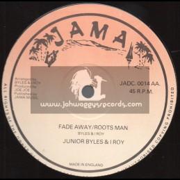 "Jama-12""-Fade Away / Junior Byles + Hey Girl / The Mighty Diamonds"