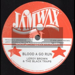"Jamwax-12""-Blood A Go Run / Leroy Brown And The Black Traps + Drunken Master / Soul Syndicate Band"