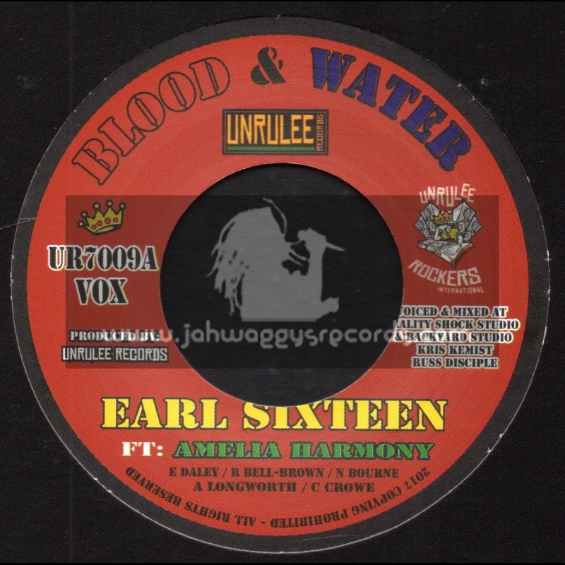 """Unrulee Records-7""""-Blood And Water / Earl Sixteen Feat. Amelia Harmony"""