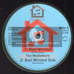 """Vibes House-10""""-Bad Minded / The Meditations + Lion Strength / Dezzi D"""