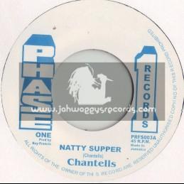"PHASE 1 RECORDS-7""-NATTY SUPPER / CHANTELLS"