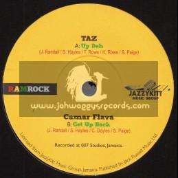"Ramrock-7""-Up Deh / Taz + Get Up Back / Caamer Flava"