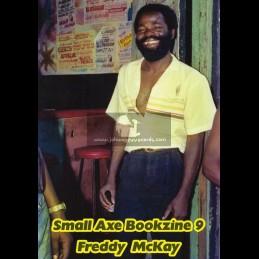 Small Axe Bookzine 9 / Freddy McKay