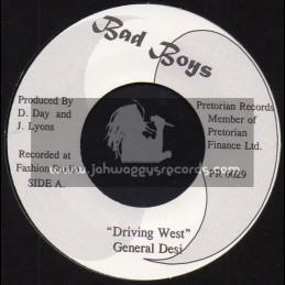 "Bad Boys-7""-Driving West / General Desi + Gal You Look So / General Desi"