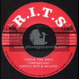 """R.I.T.S-7""""-Catch The Ball / Little Roy And Salute"""