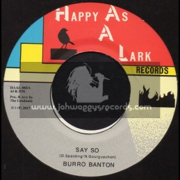 "Happy As A Lark Records-7""-Say So / Burro Banton + The Dont Know / Cosmos Ray"
