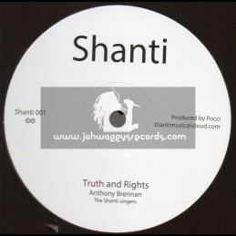 """Shanti-12""""-Truth And Rights / Anthony Brennan-The Shanti Singers + Wicked Feel It / Anthony Brennan-The Shanti Singers"""