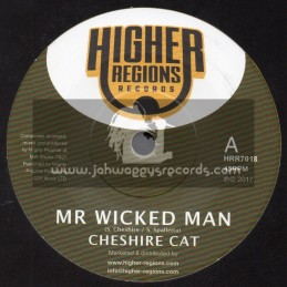 "Higher Regions Records-7""-Mr Wicked Man / Cheshire Cat + Wicked Dub / Mighty Prophet"