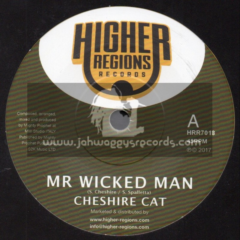 """Higher Regions Records-7""""-Mr Wicked Man / Cheshire Cat + Wicked Dub / Mighty Prophet"""