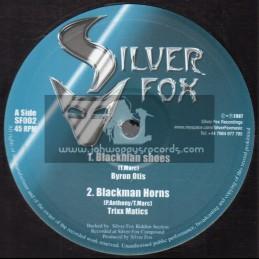 "Silver Fox-10""-Blackman Shoes / Byron Otis + Blackman Horns / Trixx Matics"