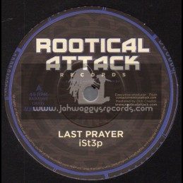 """Rootical Attack Records-7""""-Last Prayer / iSt3p"""