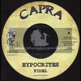 "Capra-7""-Hypocrites / Fidel + Block Party / Real Rockers"