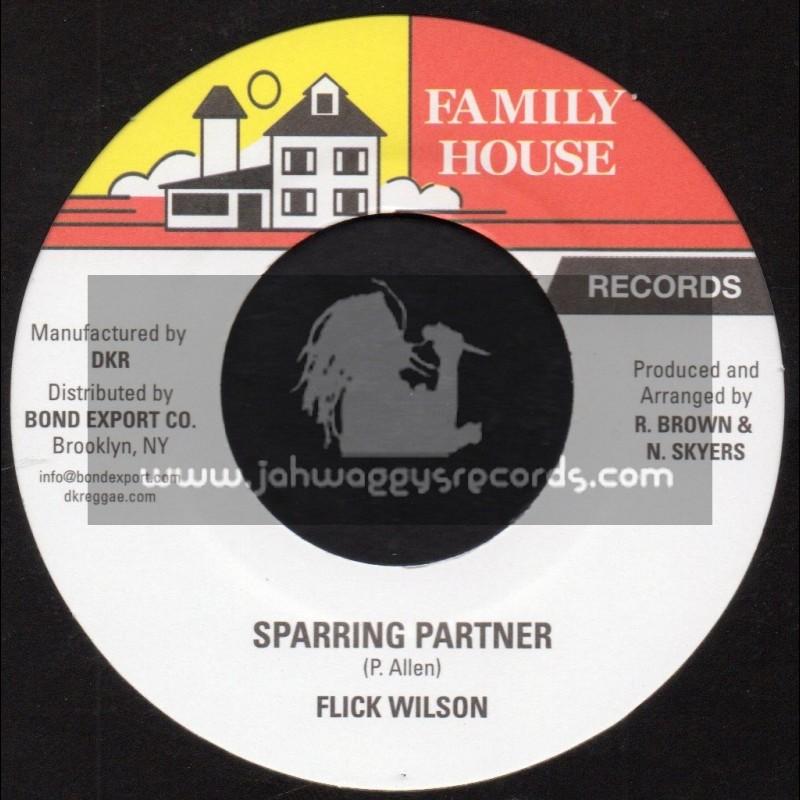 "Family House Records-7""-Sparring Partner / Flick Wilson"