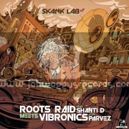 "Skank Lab 7-12""-Roots Raid Feat. Shanti D Meets Vibronics Feat. Parvez"