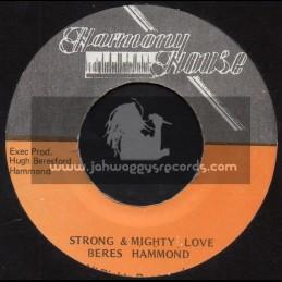 """Harmony House-7""""-Strong & Mighty Love / Beres Hammond"""